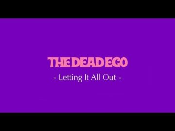 The DeadEgo - Letting It All Out [Studio Session] 2019