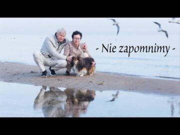 Nie zapomnimy - film pożegnalny o psie