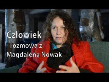 Człowiek- rozmowa z Magdaleną Nowak, portret